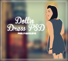 Doll'n Dress. {F-IminLove} by F-Iminlove