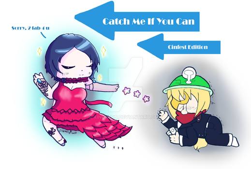 Catch me if you can [Cinfest edition] by KinGKerO