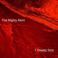 The Mighty Atom - 7 Deadly Sins by The-H-Person