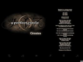 A Perfect Circle - Orestes by BlackW0rks