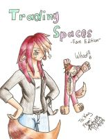 Trading Spaces -Fan Edition- by Axiroth