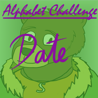 Alphabet Challenge: Date by SlateFang