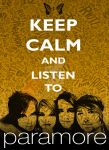 Keep Calm and Listen To Paramore by tazerguy