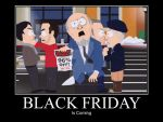 Black Friday Is Coming by trilljacker6534