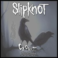 SlipKnoT - Crowz Front Cover by Elfenstein1313