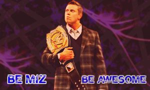 Be Miz Be Awesome by XxReixX