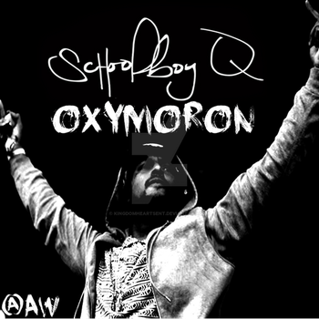 Schoolboy Q - Oxymoron (Custom) by KingdomHeartsENT