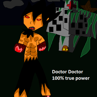 Doctor Doctor 100% true power by gladiatorcompany15