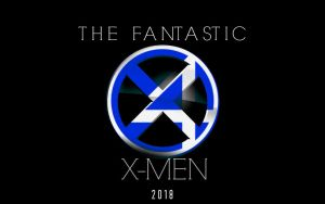 The Fantastic X-Men Poster 2018 (Fan-Made) by TheDarkRinnegan