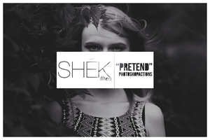 FREEBIES 'Pretend' Photoshop Actions by ShekFilters