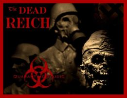 The Dead Reich 3 by QuarantineStudio