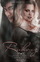 + Ruhsuz Wattpad Book Cover by IremSezen