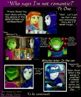 Who Says I'm Not Romantic Pt I by Just4TeenTitans