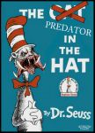Predator In The Hat by MorgansMutations