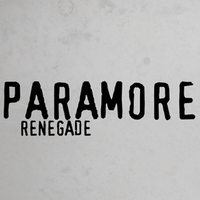 Paramore Renegade lyrics by My-HeartYariz