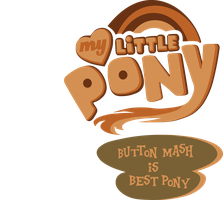 My Little Pony: Button Mash is best pony! by Topas-Art