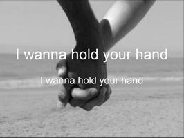 I Wanna Hold Your Hand Graphic by sasukeissohot97