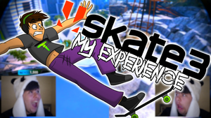 [New Video] Skate 3 - My Experience... FAILS by TheToxicDoctor
