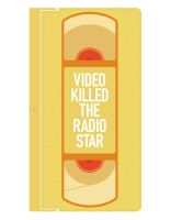 Video killed the radio star by joc221