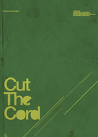 Cut The Cord by mister-d2