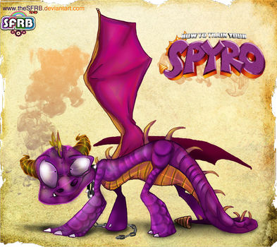 How To Train Your SPYRO :D by theSFRB