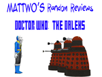 [video] Random Reviews - Doctor Who: The Daleks by mattwo