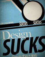 Design Sucks by Toothpick-Guy