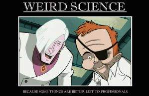 'Weird Science' by Felseed
