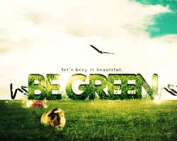 Be Green by Lokiev