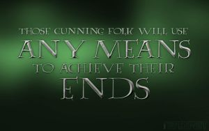 Those Cunning Folk Will Use Any Means... by Inspirement