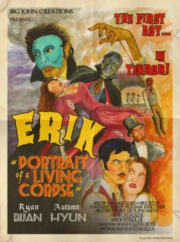 Erik: The Official Poster by BigJohnCreations
