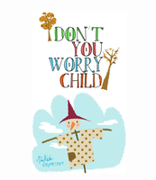 Don't You Worry Child by PoohTham2905