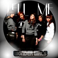 WONDER GIRLS: Tell Me by Awesmatasticaly-Cool