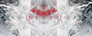 Reborn (small) by xxRapeKxx