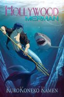 commission: Hollywood Merman book 1 by MathiaArkoniel