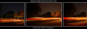 : Playing With Traffic : by Quok1mb0