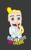 Real Dentists by LetsMakeArt