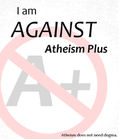 I am AGAINST Atheism Plus by CatopumaBadia
