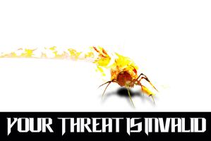 Your Threat Is Invalid - Fire Spider by Siphen0