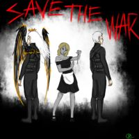Save The War, come see -now with link- by im-Rem