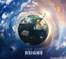 Our God Reigns by kevron2001