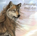 """""""Amazing Wolf Art"""" Cover by ColoredPencilMag"""