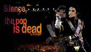 MJ - The Pop is Dead by shyangell