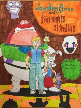 Jayden Orion and the Five Nights at Freddys by JHMirda