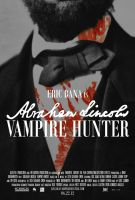 Abraham Lincoln Vampire Hunter by DXCUCR