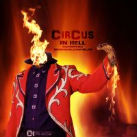 Circus In Hell Poster by Mohammad-GFX