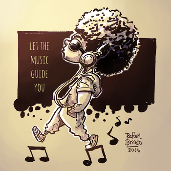Let The Music Guide You by rafaelbrindo