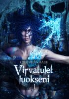 Virvatulet luokseni I -book cover by Mustesielu