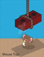Mouse Trap by ajcBebee