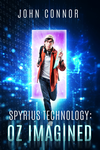 Spyrius Technology: Oz Imagined - Book Cover by HollyHeisey